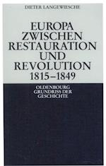 Europa zwischen Restauration und Revolution 1815-1849 af Dieter Langewiesche