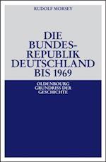 Die Bundesrepublik Deutschland af Rudolf Morsey