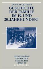 Geschichte der Familie im 19. und 20. Jahrhundert af Andreas Gestrich