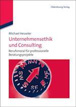 Unternehmensethik und Consulting af Michael Hesseler