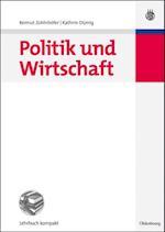 Politik und Wirtschaft af Reimut Zohlnhofer