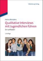 Qualitative Interviews mit Jugendlichen fuhren af Heinz Reinders
