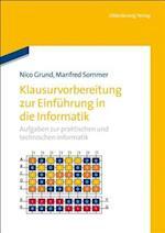 Klausurvorbereitung Zur Einfuhrung in Die Informatik af Nico Grund, Manfred Sommer