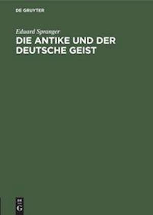Die Antike und der deutsche Geist