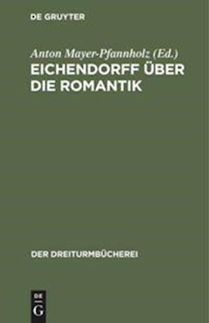 Eichendorff über die Romantik