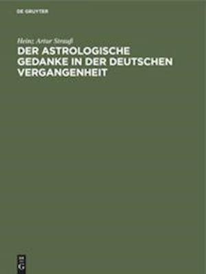 Der astrologische Gedanke in der deutschen Vergangenheit