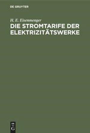 Die Stromtarife der Elektrizitätswerke