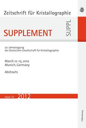 21. Jahrestagung der Deutschen Gesellschaft für Kristallographie; March 2013, Freiberg, Germany