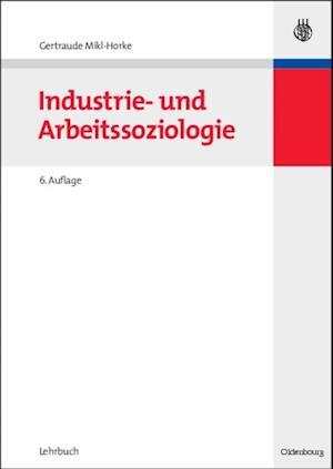 Industrie- und Arbeitssoziologie