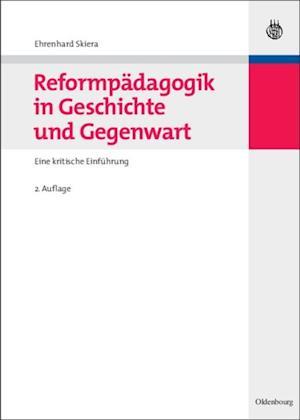 Reformpadagogik in Geschichte und Gegenwart