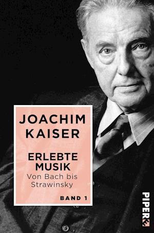 Erlebte Musik. Von Bach bis Strawinsky