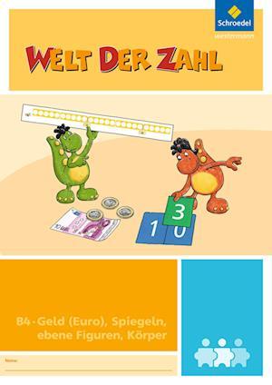 Welt der Zahl - I-Materialien. Geld (Euro), Spiegeln, ebene Figuren, Körper (B4)