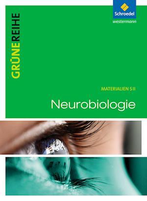 Grüne Reihe. Neurobiologie. Schülerband