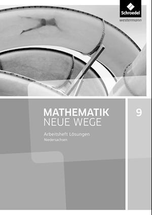Mathematik Neue Wege SI 9. Lösungen Arbeitsheft. G9 für Niedersachsen