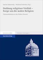 Duldung Religioser Vielfalt - Sorge Um Die Wahre Religion