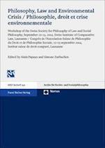 Philosophy, Law and Environmental Crisis / Philosophie, Droit Et Crise Environnementale