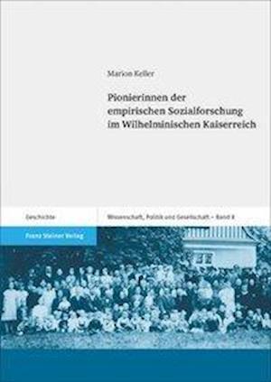 Pionierinnen der empirischen Sozialforschung im Wilhelminischen Kaiserreich