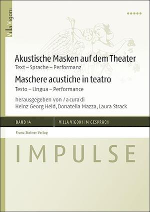 Akustische Masken auf dem Theater / Maschere acustiche in teatro