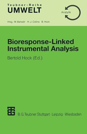 Bioresponse-Linked Instrumental Analysis
