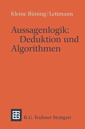 Aussagenlogik: Deduktion und Algorithmen