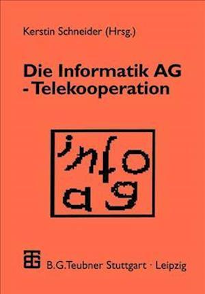 Die Informatik AG - Telekooperation