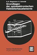 Grundlagen Der Optoelektronischen Halbleiterbauelemente (Teubner Studienb Cher Physik)