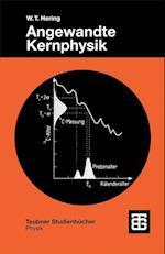 Angewandte Kernphysik (Teubner Studienb Cher Physik)