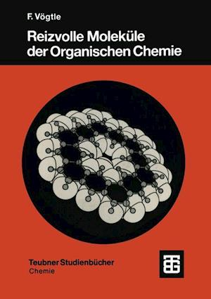 Reizvolle Moleküle Der Organischen Chemie