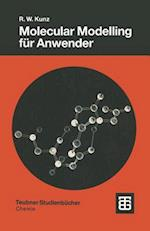 Molecular Modelling Fur Anwender (Teubner Studienbucher Chemie)