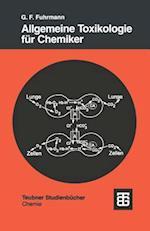Allgemeine Toxikologie Fur Chemiker (Teubner Studienbucher Chemie, nr. 47)