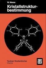 Kristallstrukturbestimmung (Teubner Studienbucher Chemie)