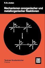 Mechanismen Anorganischer Und Metallorganischer Reaktionen (Teubner Studienbucher Chemie)