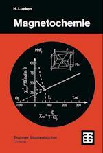 Magnetochemie (Teubner Studienbucher Chemie)