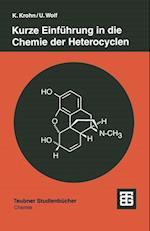 Kurze Einfuhrung in Die Chemie Der Heterocyclen (Teubner Studienbeucher)
