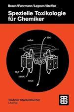Spezielle Toxikologie fur Chemiker (Teubner Studienbucher Chemie)