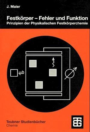 Bog, paperback Festkorper - Fehler und Funktion af Joachim Maier