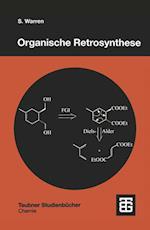 Organische Retrosynthese (Teubner Studienbucher Chemie)