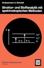 Struktur- und Stoffanalytik mit Spektroskopischen Methoden (Teubner Studienbucher Chemie)