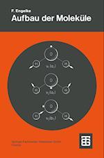Aufbau Der Molekule (Teubner Studienbucher Chemie)