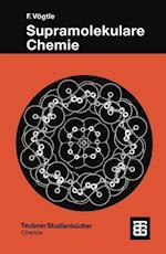 Supramolekulare Chemie (Teubner Studienbucher Chemie)