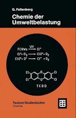 Chemie Der Umweltbelastung af Gunter Fellenberg, Gunter Fellenberg