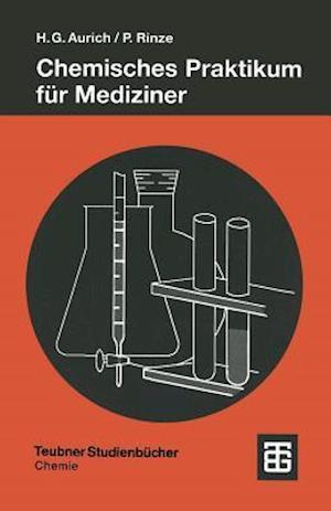 Bog, paperback Chemisches Praktikum Fur Mediziner af Hans Gunter, Peter Rinze