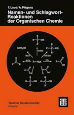 Namen- Und Schlagwort-Reaktionen Der Organischen Chemie (Teubner Studienbucher Chemie)
