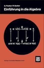 Einfuhrung in Die Algebra af Reinhard Sacher