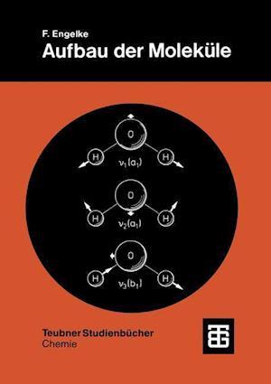 Bog, paperback Aufbau Der Molekule af Friedrich Engelke