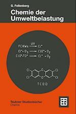 Chemie Der Umweltbelastung (Teubner Studienbucher Chemie)