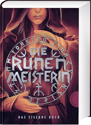 Die Runenmeisterin: Das Eiserne Buch