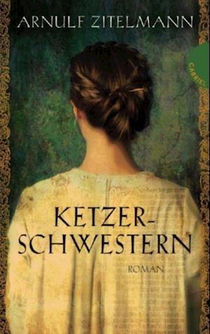Ketzerschwestern af Arnulf Zitelmann