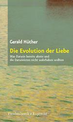 Die Evolution Der Liebe af Gerald Huther