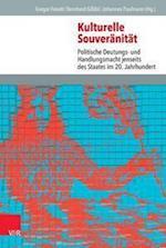 Kulturelle Souveranitat (Veroffentlichungen Des Instituts Fur Europaische Geschichte, nr. 112)